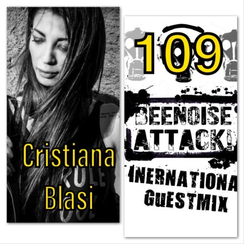 beenoise attack int. guestmix ep. 109