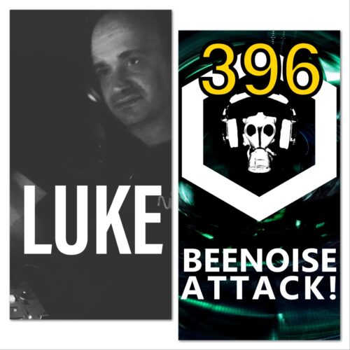 Beenoise Attack episode 396