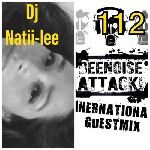 beenoise attack international guestmix ep. 112