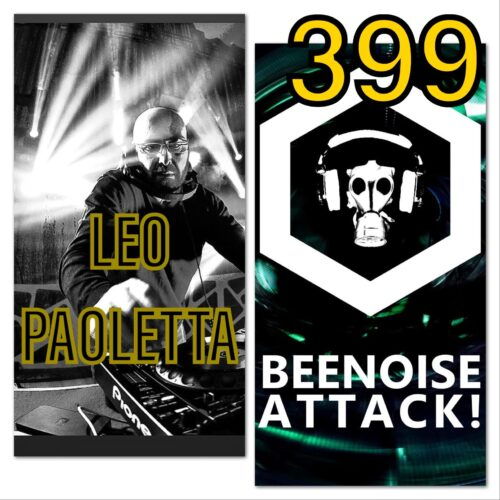 Beenoise attack episode 399