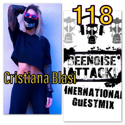 Beenoise attack int. guestmix ep. 118