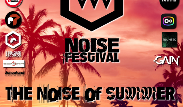The Noise Of Summer Festival June 19th 20th