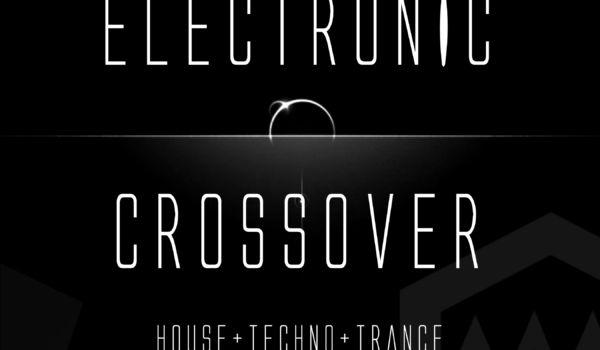 Electronic Crossover (live dj video streaming festival) july 24-25-26th