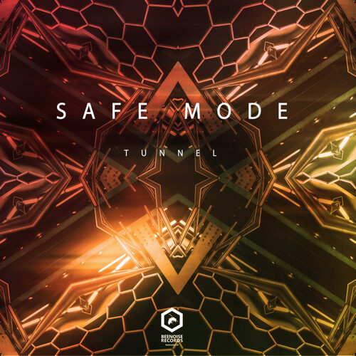 Safe Mode-Tunnel (mini ep)