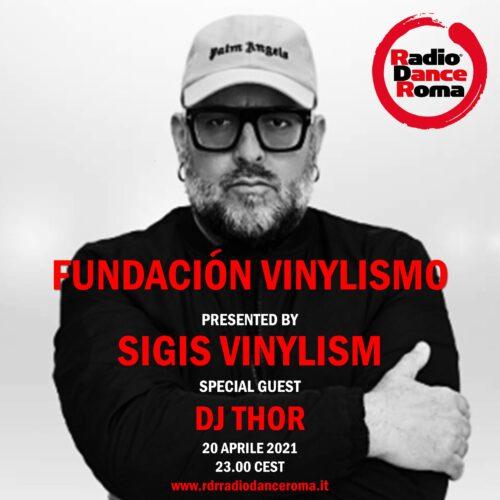 Fundacion Vinylismo ep. 03  guestmix dj Thor