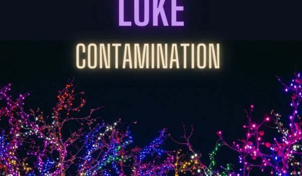 Luke-Contamination out now!!!!