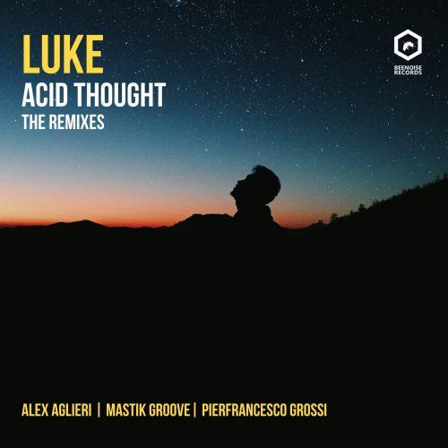 Luke-Acid Thought (the remixes)